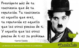 La Magia de Mandarlo todo a la Mierda: la filosofía de Charlie Chaplin