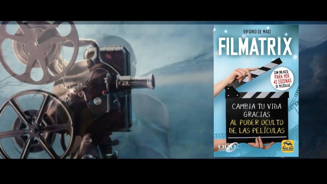 Cambia tu vida gracias al poder oculto de las películas: Booktrailer de FILMATRIX