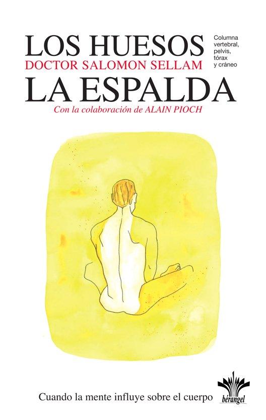 Los Huesos - La Espalda - Libros Rústica - 14 x 22 cm di Salomon Sellam