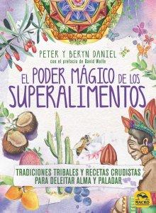 El Poder Mágico de los Superalimentos - Libros