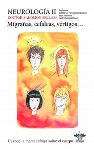 Neurología II: Migrañas, Cefaleas, Vértigos, ... - Libros