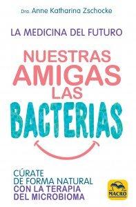 Nuestras Amigas las Bacterias - Libros