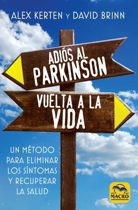Adiós al Parkinson, vuelta a la Vida - Libros