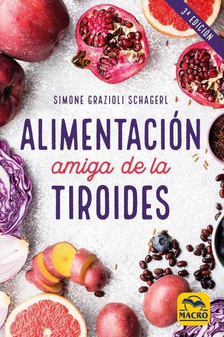Alimentación Amiga de la Tiroides - Libros
