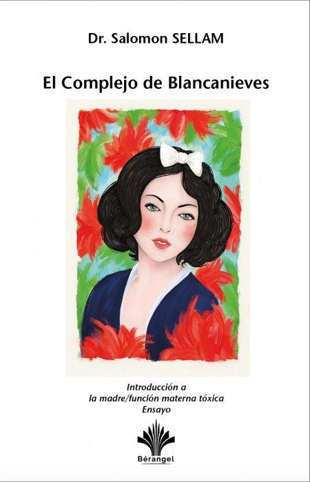 El Complejo de Blancanieves - Libros