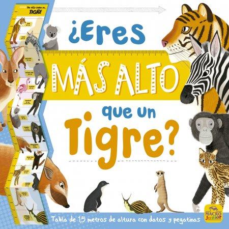 ¿Eres más alto que un Tigre? - Libros