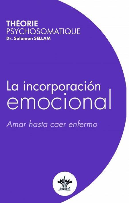 La Incorporación Emocional - Libros