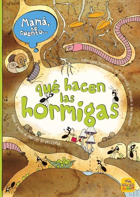Mamá te cuento... Qué hacen las hormigas - Libros