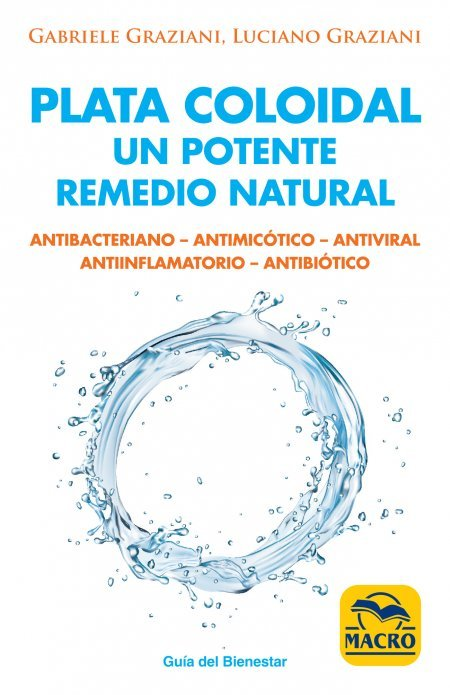 Plata coloidal: un potente remedio natural - Libros